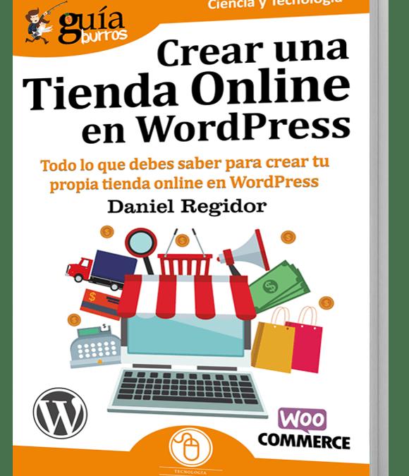 Lanzamiento GuíaBurros: Crear una Tienda Online en WordPress