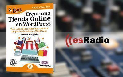 Daniel Regidor, autor del GuíaBurros: Crear una tienda online en WordPress, en esRadio