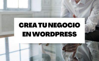 ¿Cómo poner en marcha su nuevo negocio de WordPress?